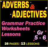 Adjectives | Adverbs | Grammar Lessons | Practice | Worksh