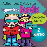 Adjectives & Adverbs Hyperdoc  Bundle