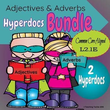 Adjectives & Adverbs Hyperdoc  Bundle