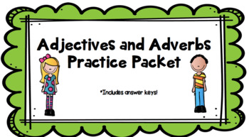 Adjectives & Adverbs Packet