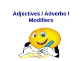 Adjectives & Adverbs, Powerpoint