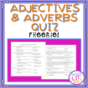 FREEBIE! Adjectives & Adverbs Quiz