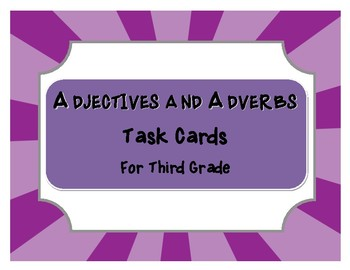 Adjectives & Adverbs Task Cards
