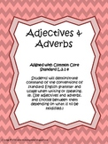 Adjectives & Adverbs Unit ~ Common Core L.2.1e
