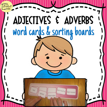 Adjectives & Adverbs word cards and sorting boards