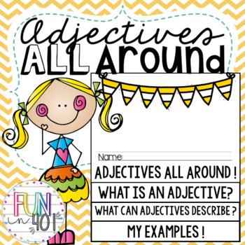 Adjectives All Around!