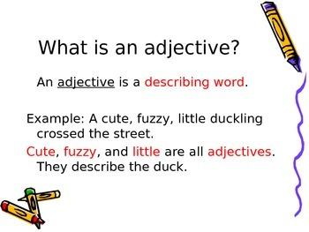Adjectives --An Interactive PowerPoint