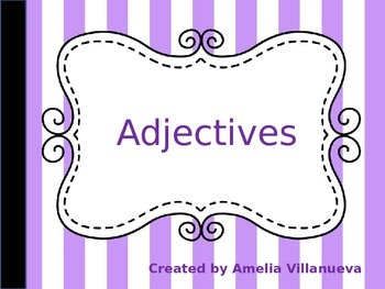 Adjectives - An overview on the uses of adjectives