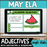 Adjectives Antonyms Synonyms | Spring Digital Literacy Centers | May | Google