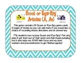 Adjectives Articles A and An Scoot or  Eye-Spy