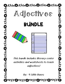 Adjectives BUNDLE! - Literacy Centers and Worksheets