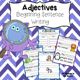 Adjectives - Beginning Sentence Writing
