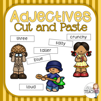 Adjectives Cut and Paste Activities