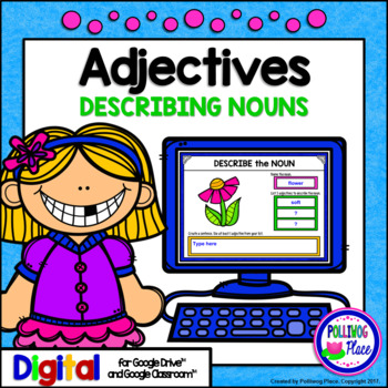 Adjectives Describe Nouns Grammar Activity for Google Drive and Google Classroom