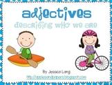 Adjectives- Describing Who We Are