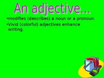 Adjectives, Descriptive Writing, Showing Vs. Telling