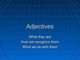 Adjectives: ESL Grammar PowerPoint