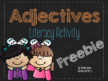 Adjectives Literacy Activity -FREEBIE