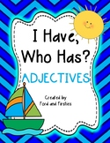 """Adjectives Game """"I Have, Who Has?"""""""