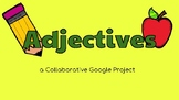 Adjectives: a Google Slides Template! (Literacy Centers)