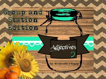Adjectives: Group and Station Edition