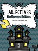 Adjectives (Halloween Edition)