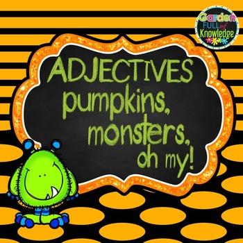 Adjectives - Halloween Theme