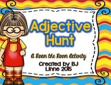 Adjectives Hunt- Roam the Room Activity