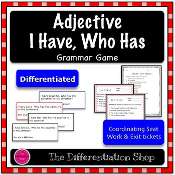 Adjectives Game - I Have Who Has {Differentiated}