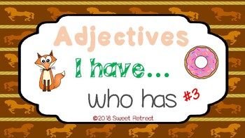 Adjectives: I have...Who has (Set Number 3)