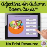 Adjectives In Autumn Boom Cards™ Fall Describing NO PRINT