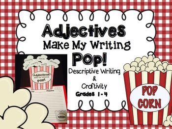 Adjectives Make Our Writing Pop! Descriptive Writing Craftivity