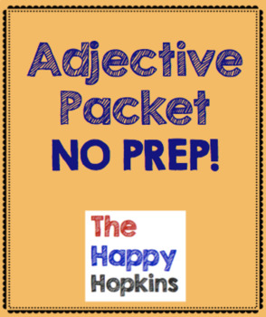 Adjectives NO PREP Packet