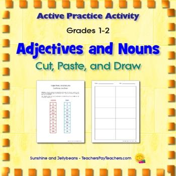 Adjectives & Nouns - Cut, Paste & Draw - Active Practice - Grades 1-2-3 - CCSS