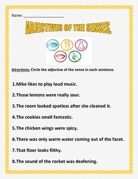 Adjectives Of The Senses - 3 pages - 8 questions per page.