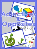 Adjectives & Opposites