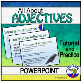 Adjectives PowerPoint - All About Adjectives