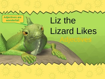 Adjectives Powerpoint (With Liz the Lizard)
