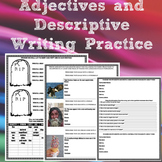 Adjectives Practice and Descriptive Writing