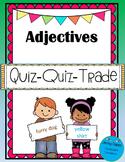Adjectives Quiz-Quiz-Trade