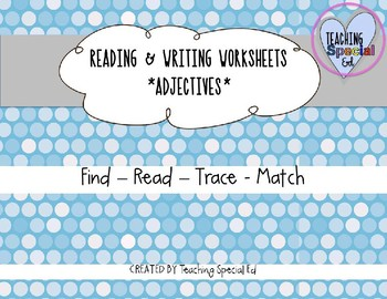 Adjectives Reading & Writing Worksheets