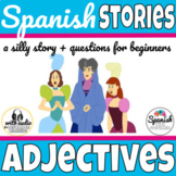 Adjectives Spanish Story (with audio for distance learning)