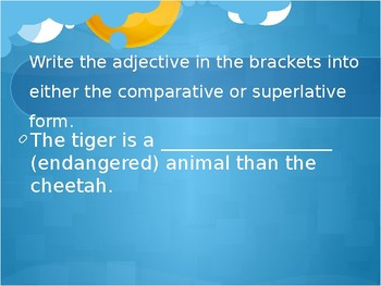 Adjectives: Superlative and Comparative