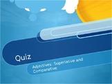 Adjectives: Superlative and Comparative