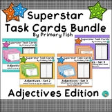 Adjectives - Superstar Task Cards Bundle
