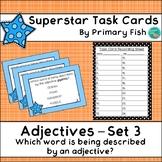 Adjectives - Superstar Task Cards - Set 3