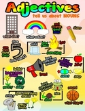Adjectives - Tell Us About Nouns