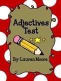 Adjectives Test (Grades 1-3)