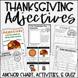 Thanksgiving Adjectives {Activities, Anchor Chart, & Quiz}
