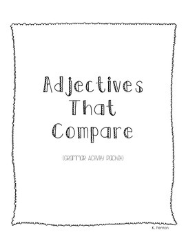 Adjectives That Compare Bundle